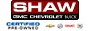 SHAW GMC CHEVROLET BUICK
