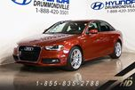 2014 Audi A4 2.0T PROGRESSIV PLUS + S-LINE in Drummondville, Quebec