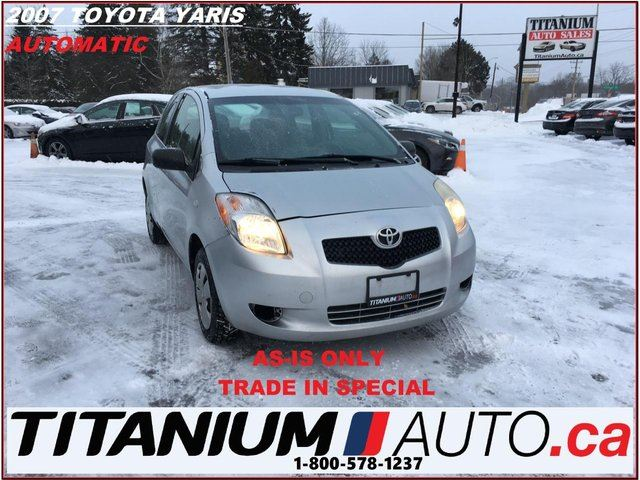 2007 TOYOTA YARIS CE+Automatic+AS-IS ONLY+ RUNS & DRIVES+TRADE IN+++ in London, Ontario