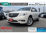 2015 Buick Enclave Leather in Milton, Ontario